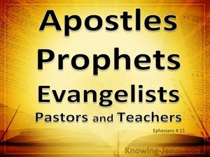 Ephesians 4:11 Apostles, Prophets, Evangelists, Pastors And Teachers (yellow)