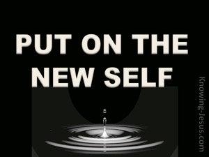 Ephesians 4:24 Put On The New Self (white)