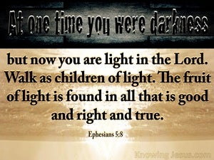 Ephesians 5:8 Walk As Children Of Light (gray)