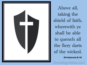 Ephesians 6:16 Taking Up The Shield Of Faith (blue)