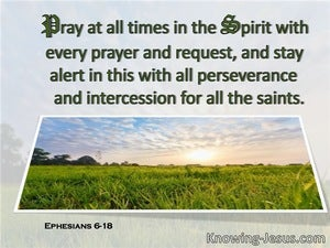 Ephesians 6:18 Praying Always With All Prayer And Supplication (green)