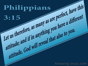 Philippians  3-15 Those Who Are Perfect Have This Attitude blue