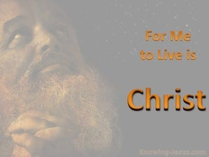 Philippians 1:21 For Me To Live Is Christ orange