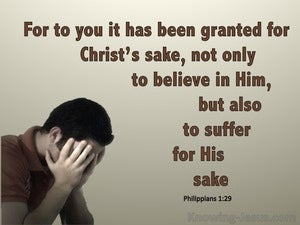 Philippians 1:29 For You It Is Granted To Suffer For Him beige