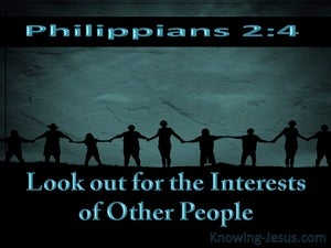 Philippians 2:4 Look Out For The Interests Of Others aqua