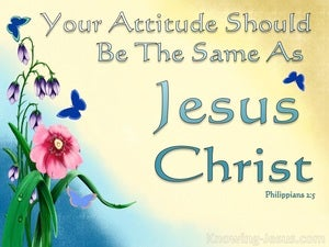 Philippians 2:5 Let Your Attitude Be Like Christ yellow