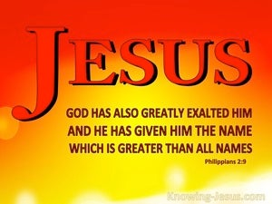 Philippians 2:9 JESUS : The Name Above All Names yellow