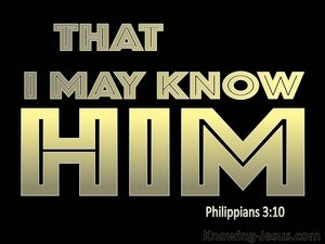 Philippians 3:10 That I May Know Him black