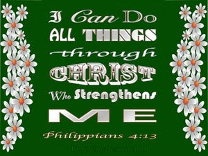 Philippians 4:13 All Things Through Christ green