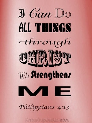 Philippians 4:13 All Things Through Christ pink