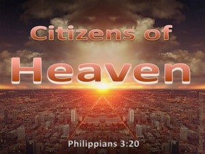 Philippians 3:20 Our Citizenship Is In Heaven brown