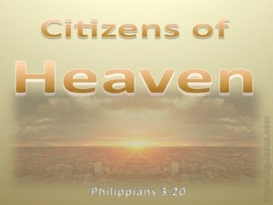Philippians 3:20 Our Citizenship Is In Heaven orange
