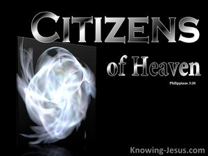 Philippians 3:20 Our Citizenship Is In Heaven black