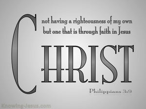 Philippians 3:9 Righteousness Of Christ gray