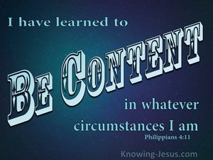 Philippians 4:11 Learn To Be Content blue