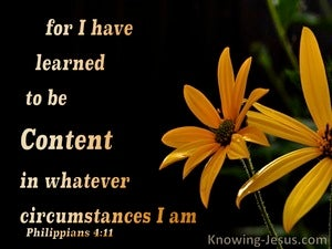 Philippians 4:11 Learn To Be Content yellow