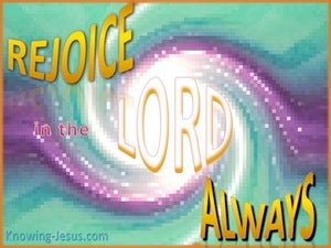 Philippians 4:4 Rejoice In The Lord green
