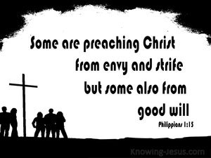 Philippians 1:15 Some Are Preaching Out Of Envy (black)