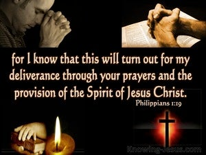Philippians 1:19 Deliverance Prayer And Christ's Provision (brown)