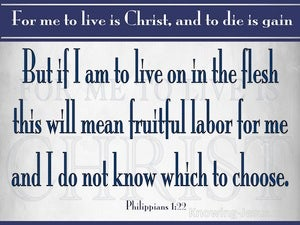 Philippians 1:22 To Live Is Fruiful Labour For Me (gray)