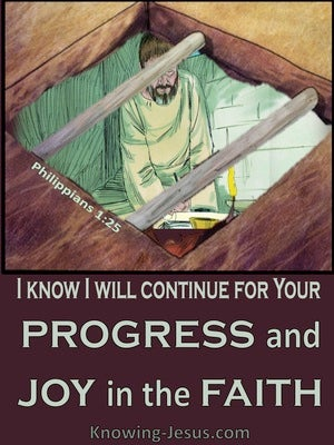 Philippians 1:25 Paul Will Continue For Their Progress And Joy (sage)