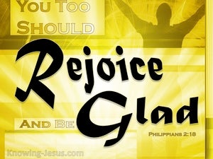 Philippians 2:18 Rejoice And Share My Joy (yellow)