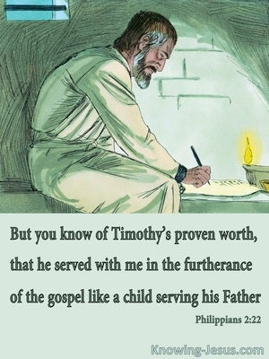 Philippians 2:22 Timothy Served In Furthering The Gospel (green)