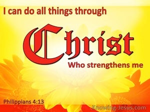 Philippians 4:13 I Can Do All Things Through Christ Who Strengthens Me (yellow)