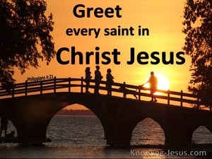Philippians 4:21 Greet Every Saint In Christ Jesus (black)