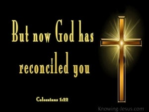 Colossians 1:22 God Has Reconciled You black