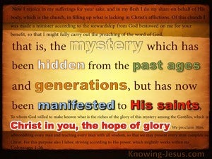 Colossians 1:26 The Mystery Which Has Been Hidden For Ages (beige)