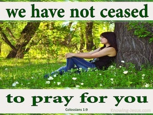 Colossians 1:9 For This Reason We Pray For You green