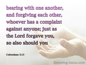 Colossians 3:13 Bearing With One Another And Forgiving (white)