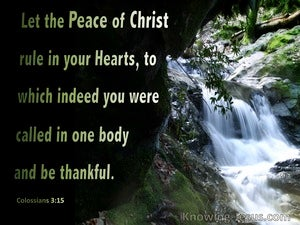Colossians 3:15 The Peace Of Christ Rule Your Heart (green)