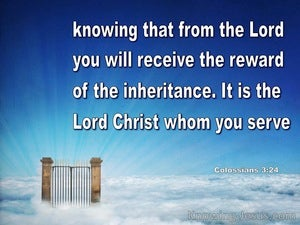 Colossians 3:24  The Reward Of The Inheritance From The Lord blue