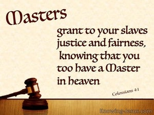Colossians 4:1 Masters Grant Justice and Fairness brown