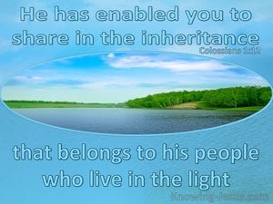 Colossians 1:12 Giving Thanks To The Father For The Inheritance (blue)