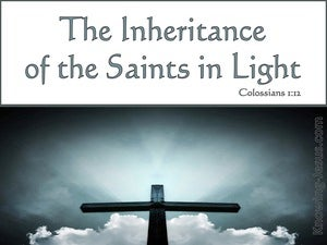 Colossians 1:12 Giving Thanks To The Father For The Inheritance (white)