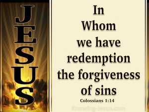 Colossians 1:14 In Whom We Have Redemption (beige)