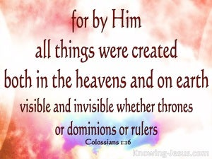 Colossians 1:16 For By Him All Things Were Created (red)