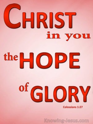 Colossians 1:27 Christ In You The Hope Of Glory (red)