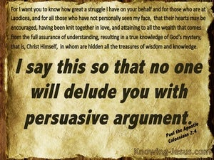 Colossians 2:4 Let Noone Delude You With Persuasive Argument (brown)