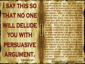 Colossians 2:4 Let Noone Delude You With Persuasive Argument (red)