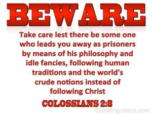 Colossians 2:8 Beware Of Idle Philosophies And Follow Christ (red)