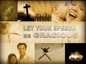 Colossians 4:6 Let Your Speech Be Gracious (beige)