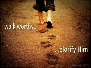 1 Thessalonians 2:12  Walk Worthy Of God (brown)