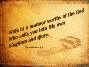 1 Thessalonians 2:12  Walk Worthy Of God beige