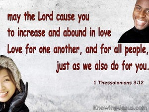 1 Thessalonians 3:12  MayYou Increase And Abound In Love (gray)