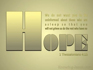 1 Thessalonians 4:13 Do Not Grieve Like Those Without Hope gold
