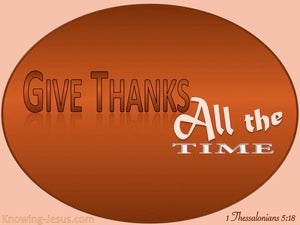 1 Thessalonians 5:18 In Everything Give Thanks (brown)